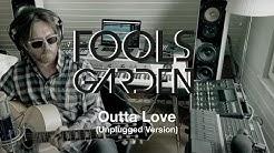 OUTTA LOVE Unplugged