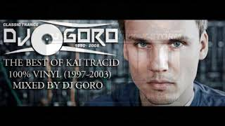 The Best Of KAI TRACID // 100% Vinyl // 1997-2003 // Mixed By DJ Goro