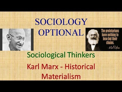 Karl Marx Historical Materialism Sociology Optional UPSC CSE (संघ लोक सेवा आयोग )