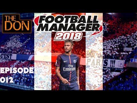 Let's Play FM18 BETA Paris Saint Germain - EP12 - Hoffenheim v PSG - Football Manager 2018