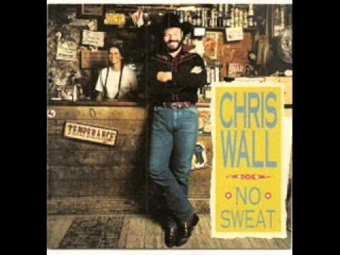 Chris Wall ~  Hangin' Out