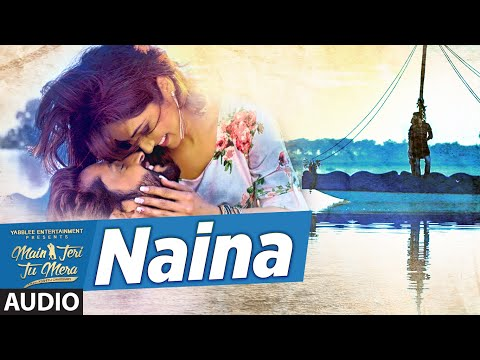 Roshan Prince Naina Audio Song | Main Teri Tu Mera | Latest Punjabi Movie 2016