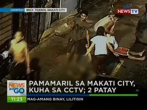 NTG: Pamamaril sa Makati City, kuha sa CCTV; 2 patay