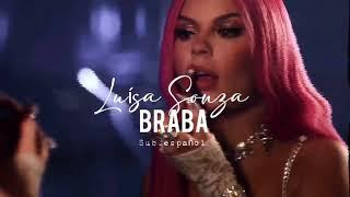 Baixar Braba — Luísa Sonza (Sub español)