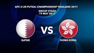 M28 QATAR vs HONG KONG - AFC U-20 Futsal Championship Thailand 2017