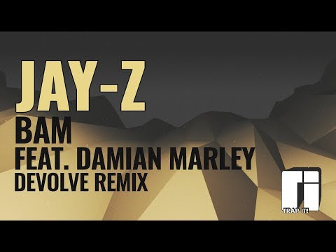 Jay-Z - Bam (Feat. Damian Marley) [dEVOLVE Remix]