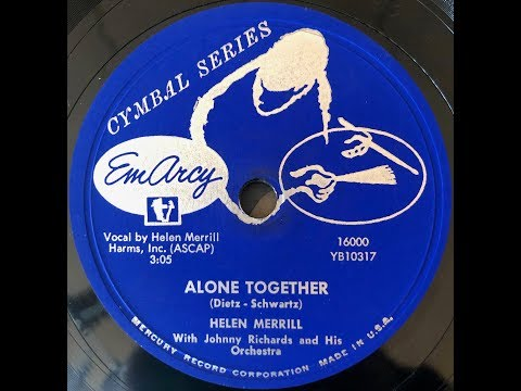 Alone Together  / Helen Merrill Mp3