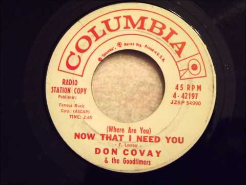 Don Covay & The Goodtimers - Now That I Need You - Smooth Ballad