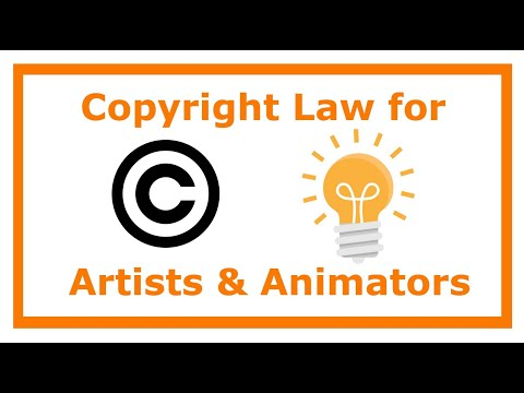 Copyright Law for Artists and Animators