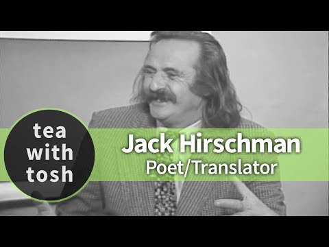Jack Hirschman Poet Translator on Tea With Tosh