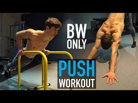 Bodyweight ONLY Push Workout (SETS & REPS)