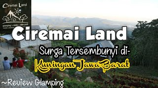 Ciremai Land , Surga tersembunyi di Kuningan Jawa Barat