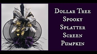 Dollar Tree Spooky Splatter Screen Pumpkin