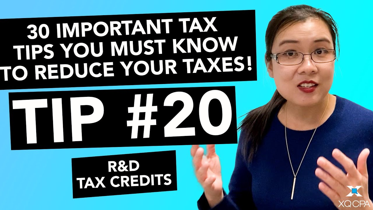 30 Important Tax Tips You Must Know to Reduce Your Taxes! - #20 R&D Tax Credit