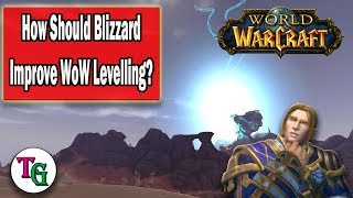 How Could Blizzard Improve Levelling in World of Warcraft?