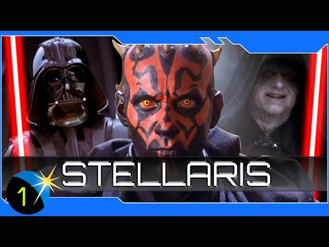 Stellaris - Star Wars Mod - Once Again the Sith Will Rule! Ep 1 4x RTS