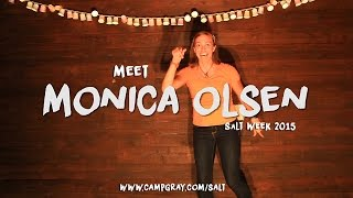 Meet Monica! Camp Gray SaLT Missionary 2015-2016!