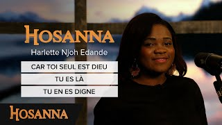 Harlette Njoh Edande - Car toi seul est Dieu / Tu es là / Tu en es digne