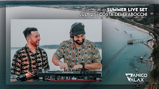 D'Amico & Valax - July 21' | Costa Dei Trabocchi (Live Set)