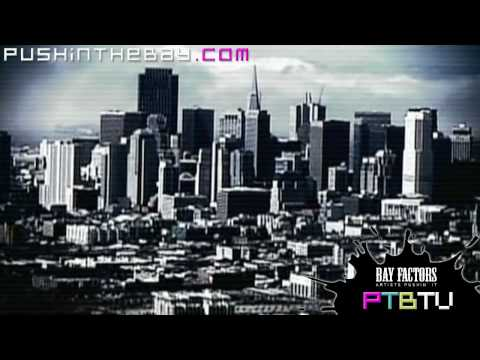 San Quinn (ft. Big Rich & Boo Banga) - SF Anthem [PTBTV BAY FACTORS] Music Video (MV) in HD