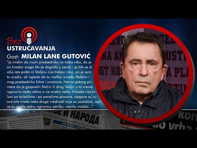 BEZ USTRUČAVANJA - Milan Lane Gutović: Današnji političari mućkaju u skladu sa propisima!