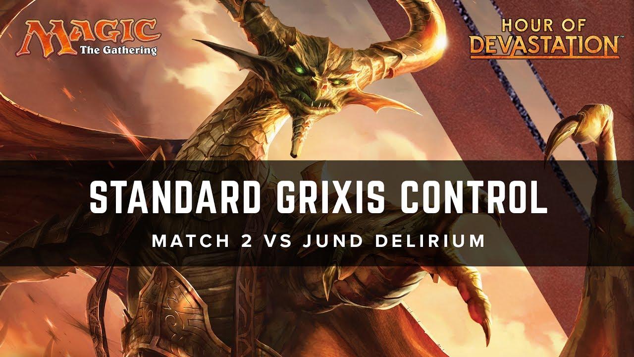 [MTG] Standard Grixis Control Match 2 VS Jund Delirium YouTube