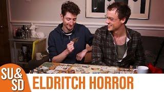 SU&SD Play Eldritch Horror