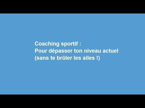 Coaching sportif : pour dépasser ton niveau actuel