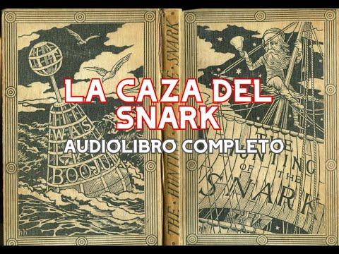 """""""La Caza del Snark"""" - AUDIOLIBRO COMPLETO - por Lewis Carroll"""