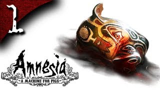 Let's Play Amnesia: A Machine for Pigs - Part 1 - A Machine for Pigs? I Am Oswald Mandus.
