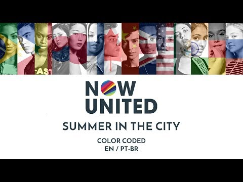 NOW UNITED - SUMMER IN THE CITY (Color Coded Lyrics EN/PT-BR)