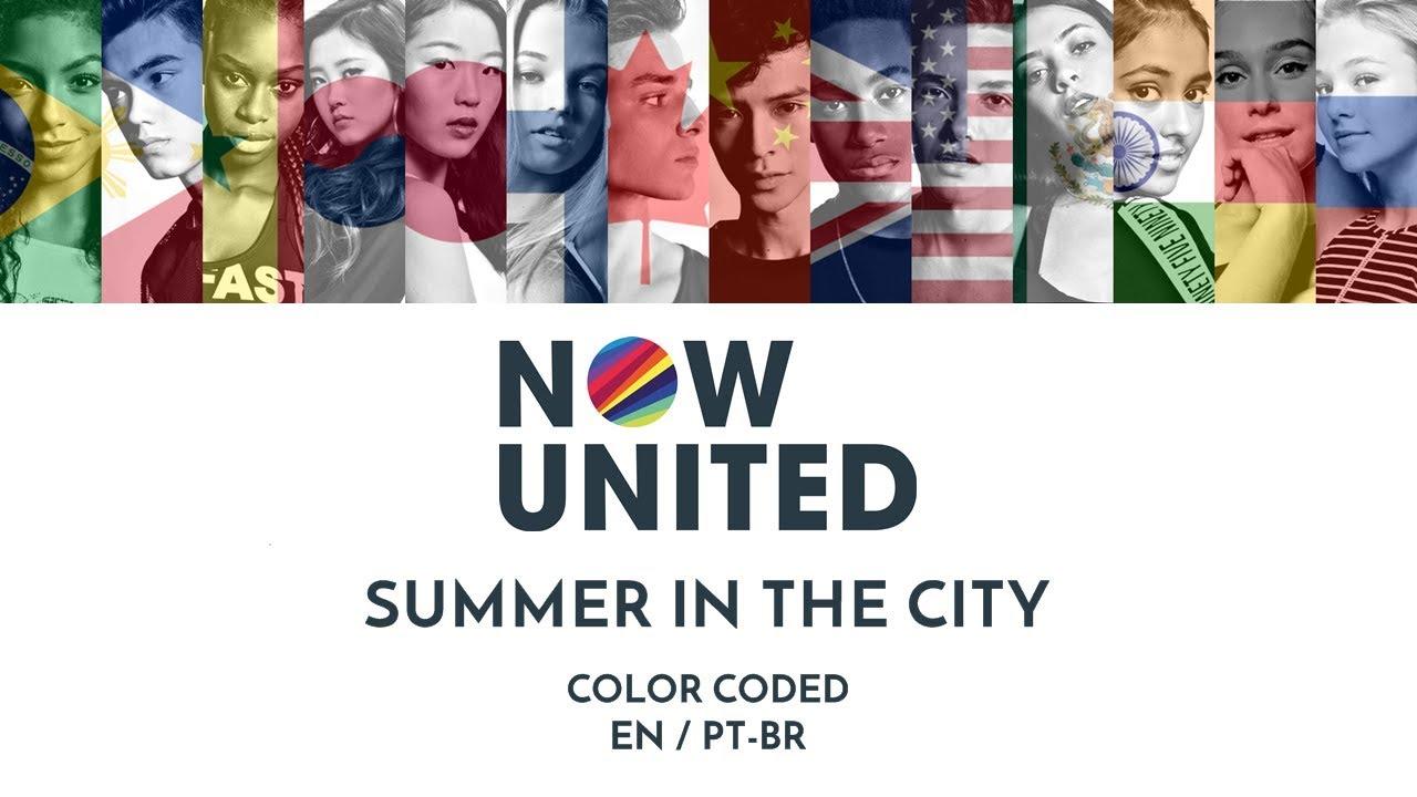 Download NOW UNITED - SUMMER IN THE CITY (Color Coded Lyrics EN/PT-BR)