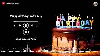 Happy birthday Audio Song    Benjo & Octapad Mix - Dhumal pattern    AS Music