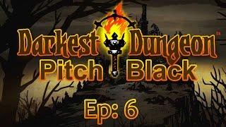 Grim Reaper - Darkest Dungeon Pitch Black Run #6