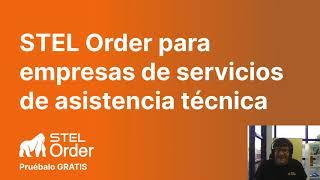 DEMO de STEL Order: Software para empresas de servicios de asistencia técnica