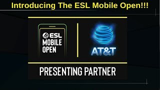 Introducing the ESL MOBILE OPEN - Where Everybody Can Be Somebody!!!