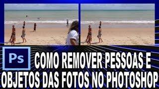 Como Remover Pessoas e Objetos das Fotos no Photoshop