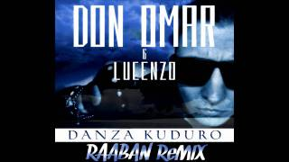 Don Omar - Danza Kuduro (Raaban Remix)