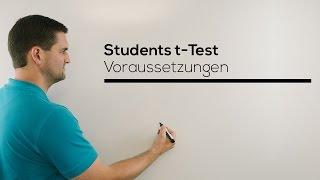 Students t-Test Voraussetzungen, Hypothesentest der t-Verteilung, Mathe by Daniel Jung