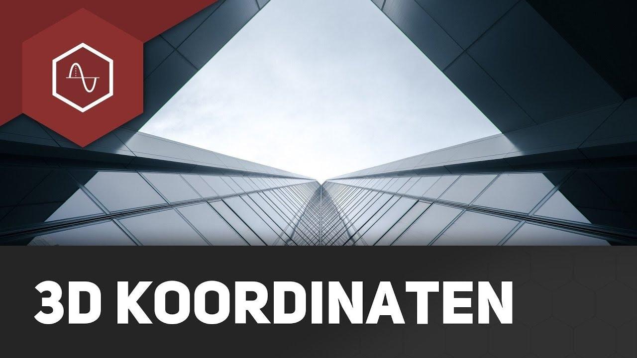 3d Koordinatensystem Erklart Grundlagen Vektorgeometrie