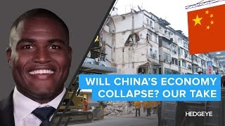 Will China's Economy Collapse? Our Take.