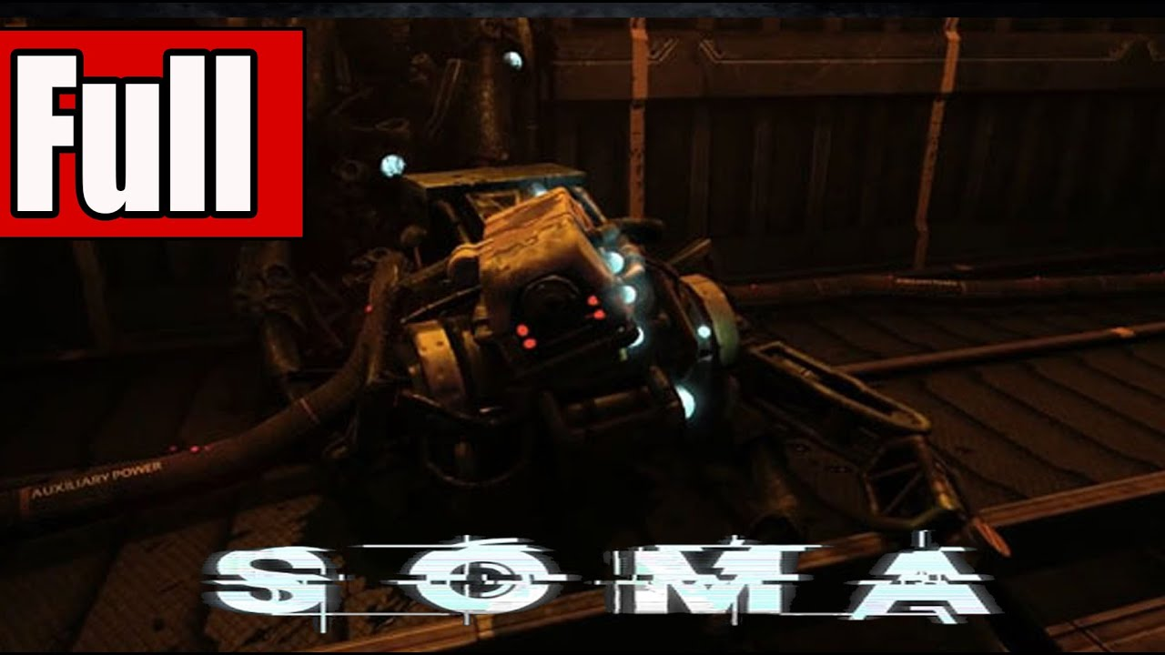 Download SOMA Full Game Walkthrough No Commentary Gameplay Lets Play