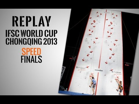 IFSC Climbing World Cup Chongqing 2013 - Speed - Replay Finals