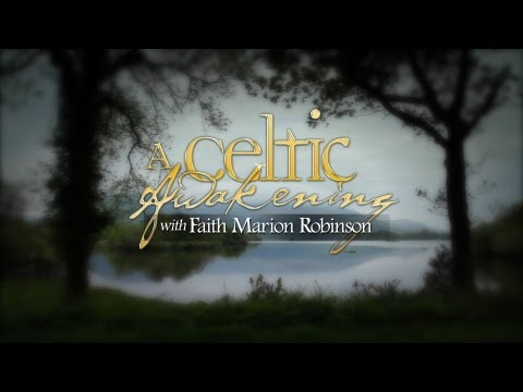 A Celtic Awakening - The Kerry Dance