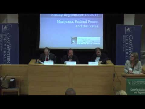 Marijuana, Federal Power, and the States - Intro and Panel 1