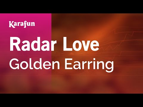 Karaoke Radar Love  Golden Earring *