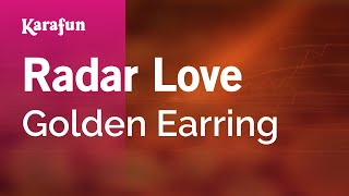 Karaoke Radar Love - Golden Earring *