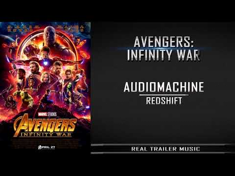 Avengers: Infinity War Trailer #2 Music | Audiomachine - RedShift