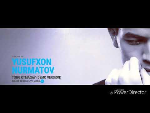 Yusufxon Nurmatov - Tong otmagay (demo version)
