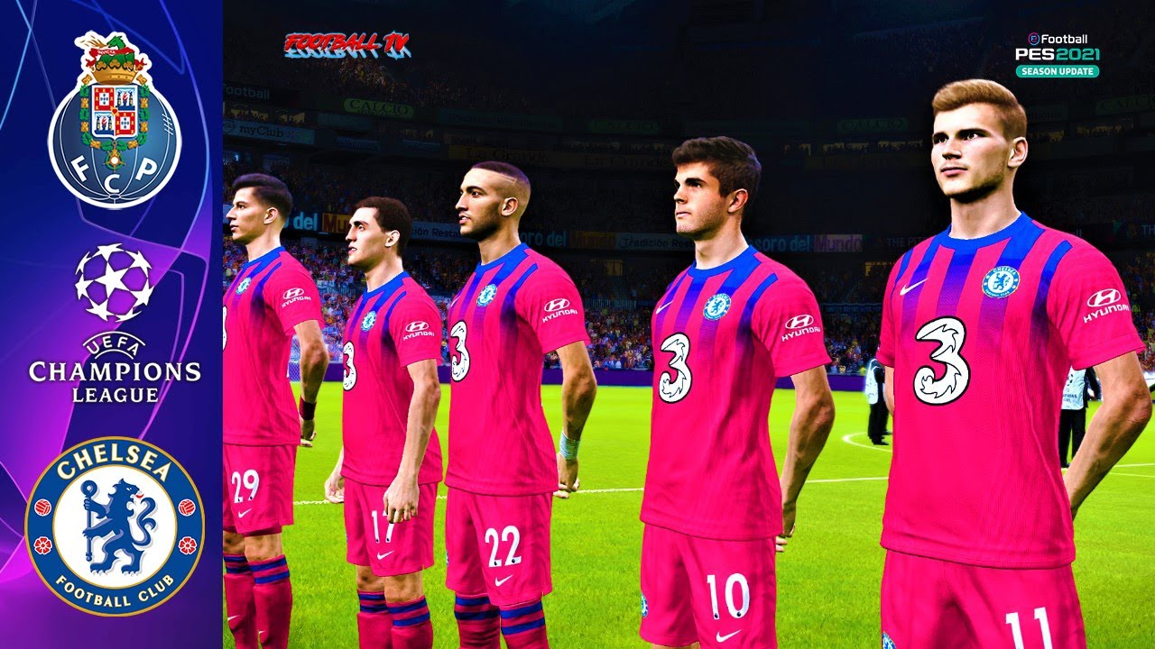 Porto vs Chelsea | UEFA Champions League 2021 | PES 2021 Gameplay PC -  YouTube